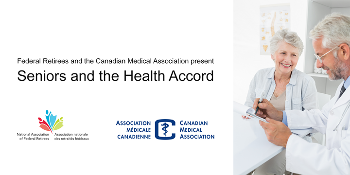 A lady visiting a doctor at the medical office. Text:  Federal Retirees and the Canadian Medical Association present Seniors and the Health Accord.